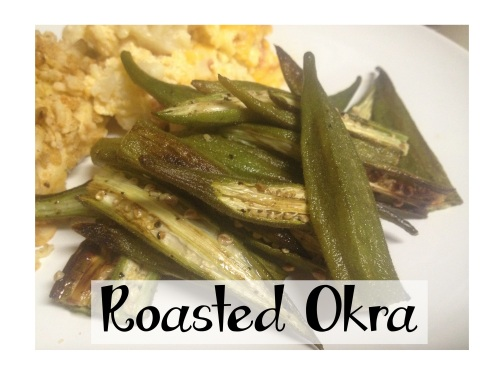 Roasted Okra